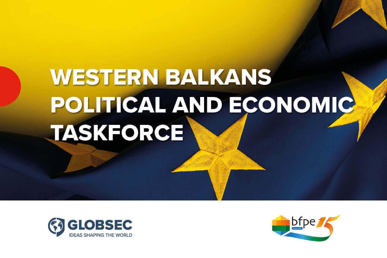 GLOBSEC i BFPE pokrenuli Političku i ekonomsku radnu grupu za Zapadni Balkan