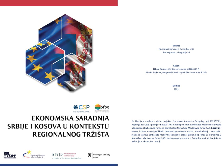 """""""Ekonomska saradnja Srbije i Kosova u kontekstu regionalnog tržišta"""""""